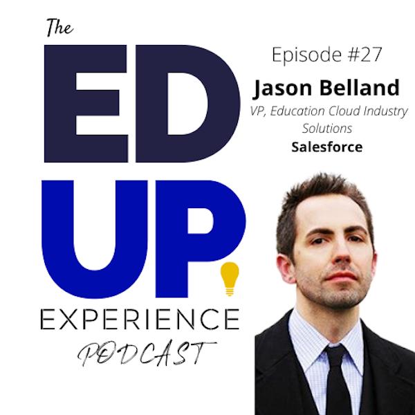 27: Jason Belland, VP, Education Cloud Industry Solutions, Salesforce Image