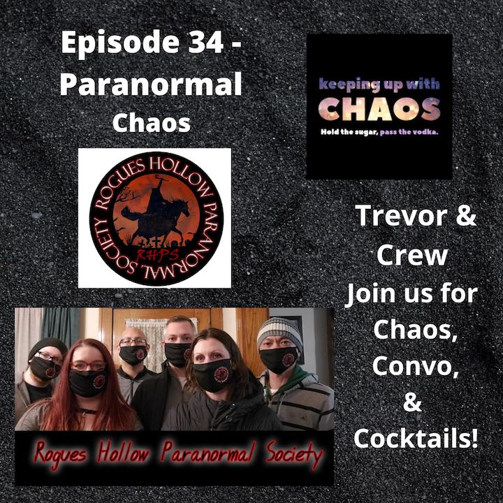 Episode 36 - Paranormal Chaos