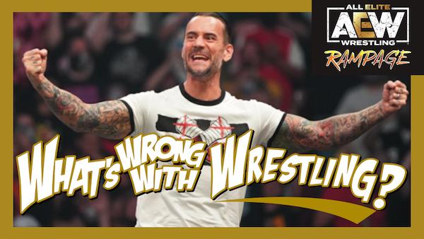 CM PUNK IS ALL ELITE - AEW Rampage & WWE SmackDown 8/20/21 Recap