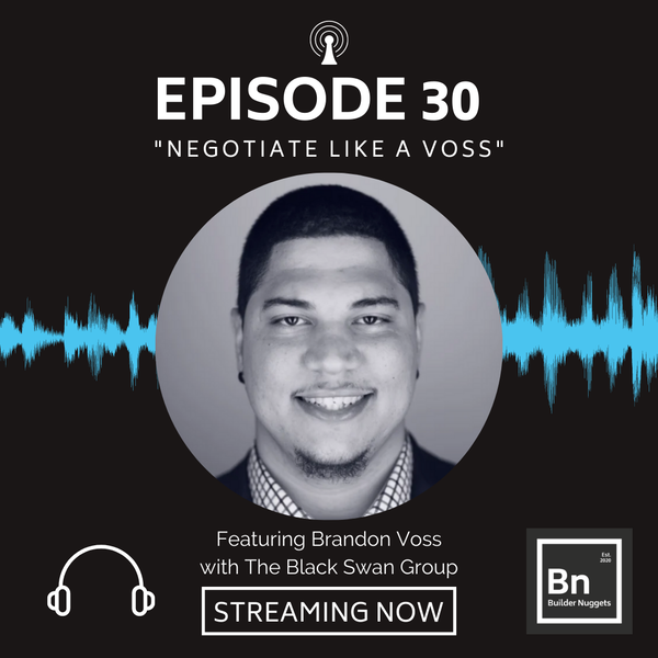 EP 30: Negotiate Like a Voss!