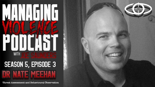 S5. Ep. 3: Threat Assessment and Behavioural Observation with Dr Nate Meehan Image