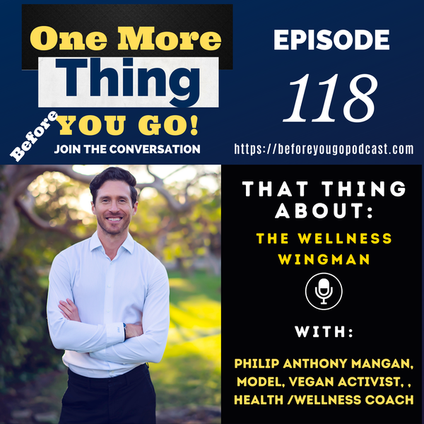 That Thing About The Wellness Wingman