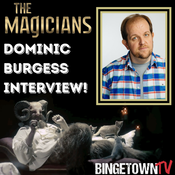 """E144 Interview with Dominic Burgess AKA Ember From """"The Magicians""""! Image"""