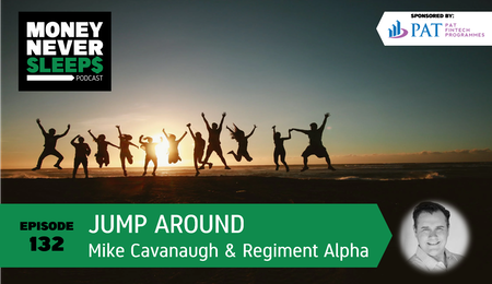 132: Jump Around | Mike Cavanaugh and Regiment Alpha Image
