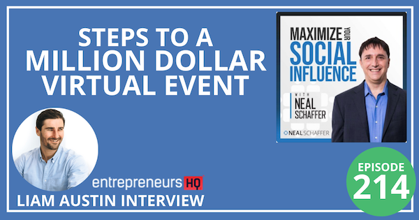 214: 7 Steps to a Million Dollar Virtual Event [Liam Austin Interview] Image