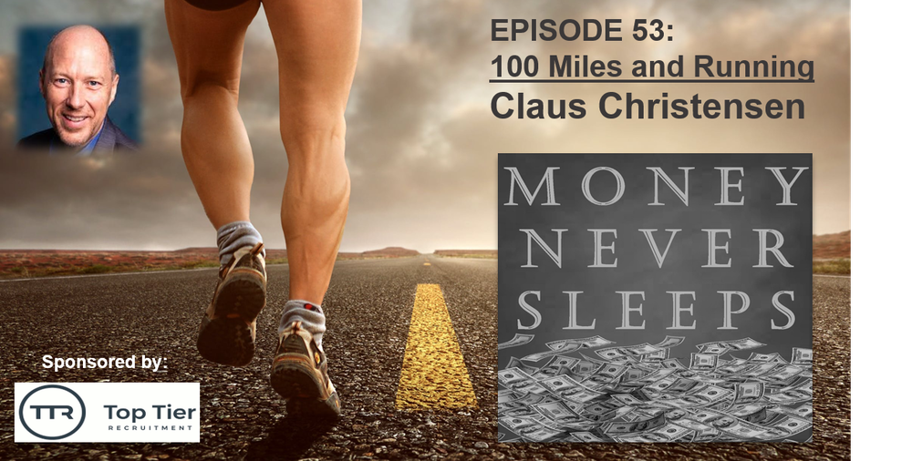 053: 100 Miles and Running - Claus Christensen and Know Your Customer