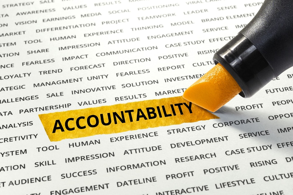 accountability is the biggest thing.