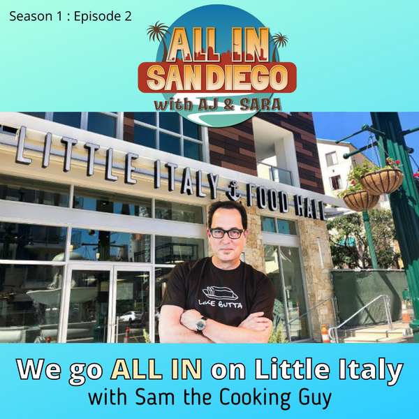 ALL IN on Little Italy with Sam the Cooking Guy Image