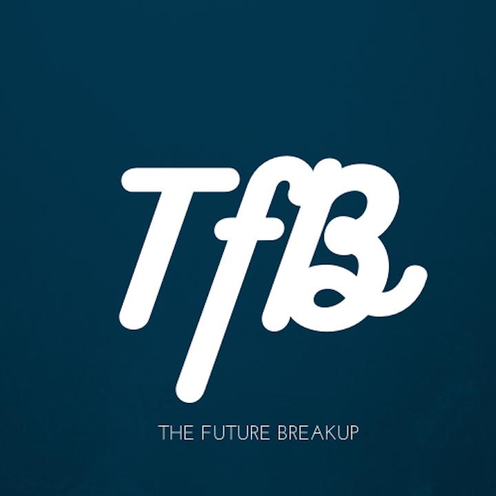 The Future Breakup