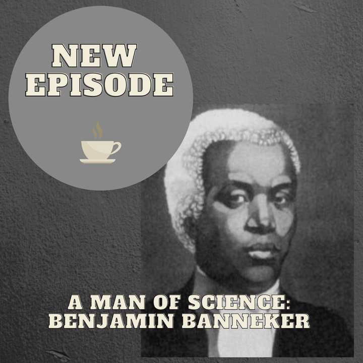 A Man of Science: The Life of Benjamin Banneker