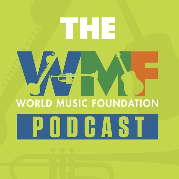 World Music Foundation Podcast Image