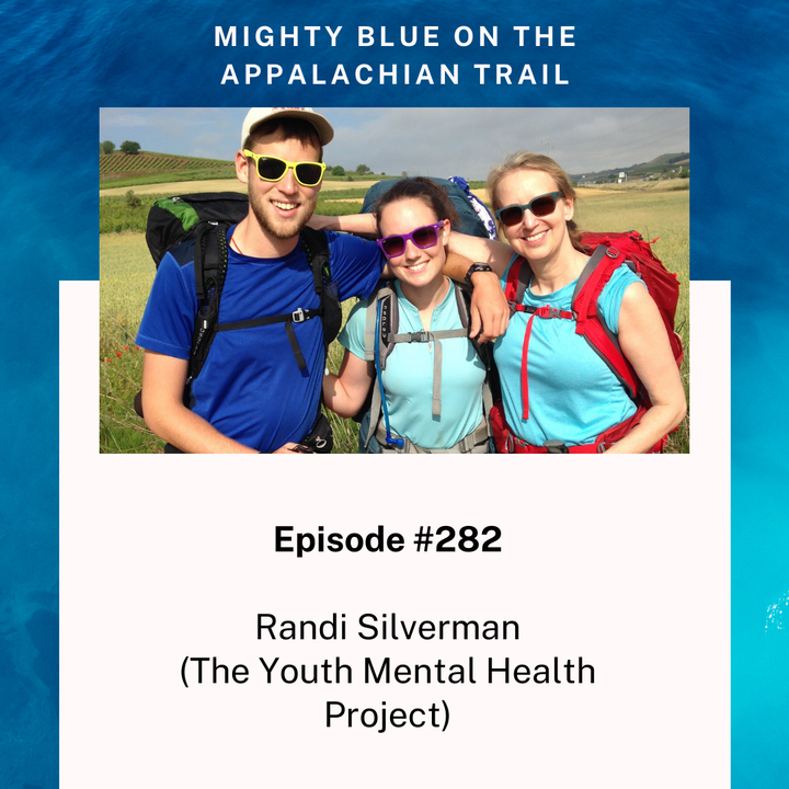Episode #282 - Randi Silverman (Founder of the Youth Mental Health Project)