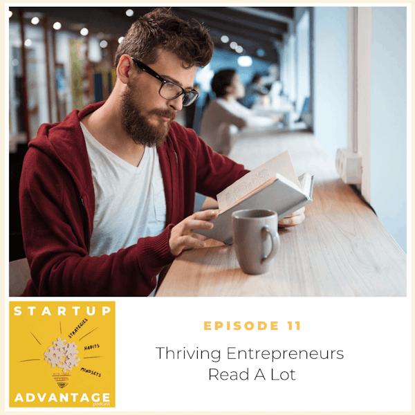Thriving Entrepreneurs Read (A Lot)