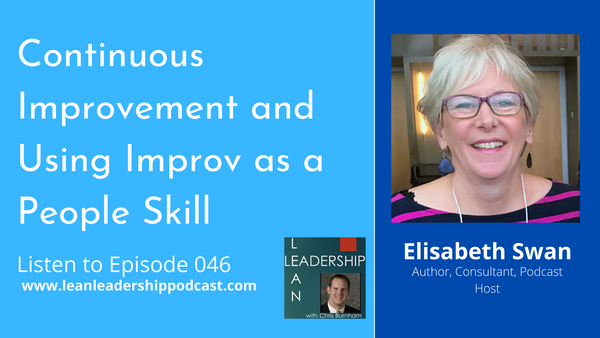 Episode 046 : Elisabeth Swan - Continuous Improvement and Using Improv as a People Skill Image