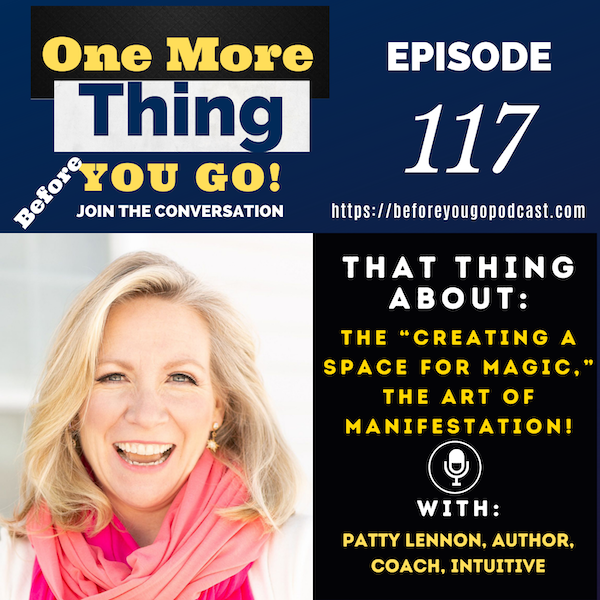 """That Thing About the """"Creating a Space for Magic,"""" The Art of Manifestation!"""