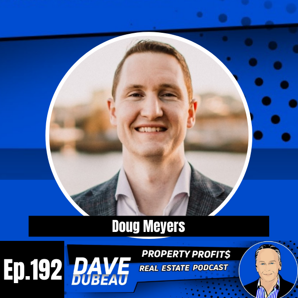 Transitioning From High Pay Job to Full Time Real Estate with Doug Meyers
