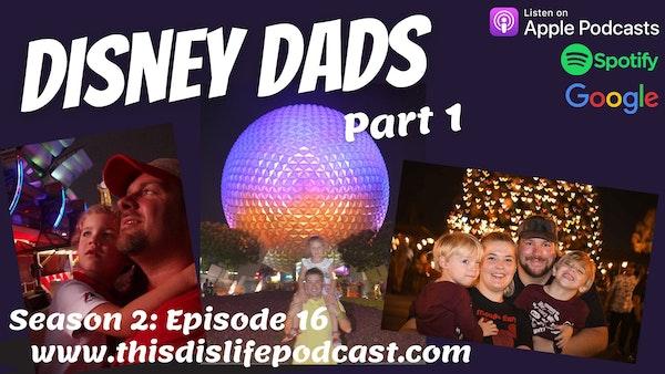 Disney Dads: Part 1 Image