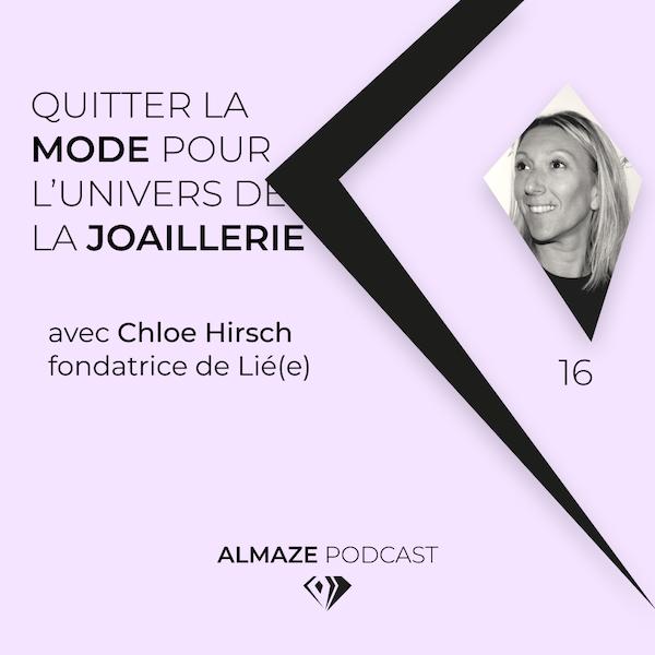 #16 La modestie fait partie du processus de création - Chloé Hirsch Image