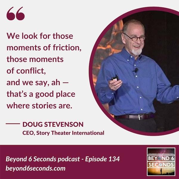 Episode 134: Doug Stevenson -- Move forward. Step back and recalibrate. Move forward again.