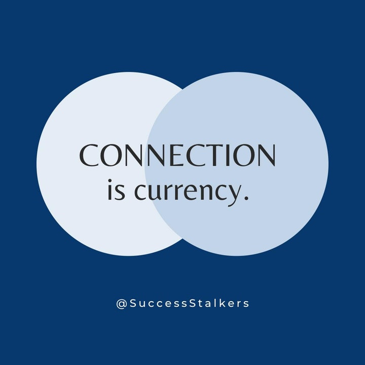 Connection is Currency
