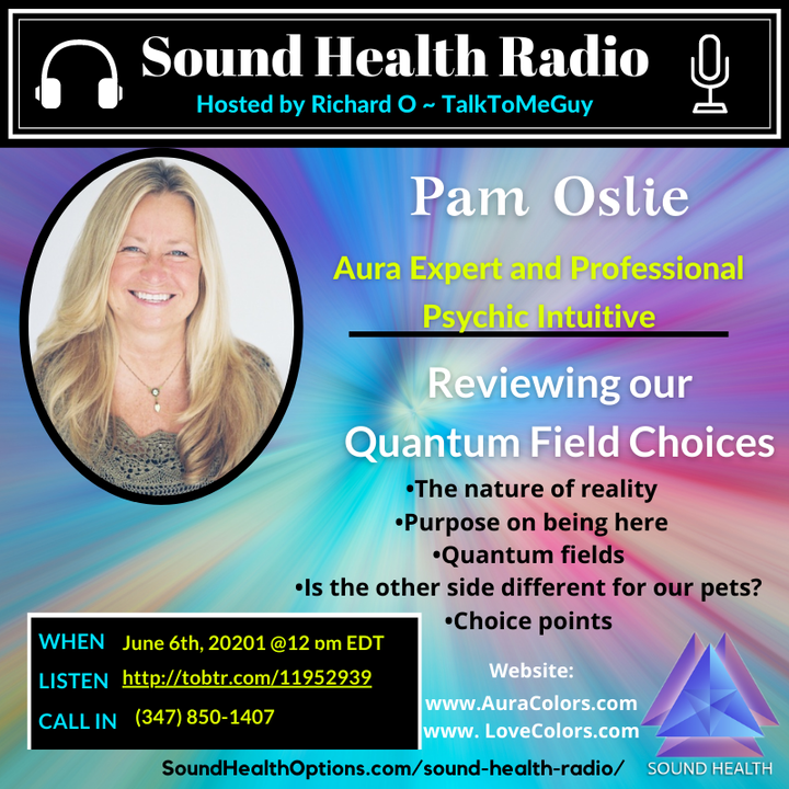 Pam Oslie -  Big information from the Quantum Field