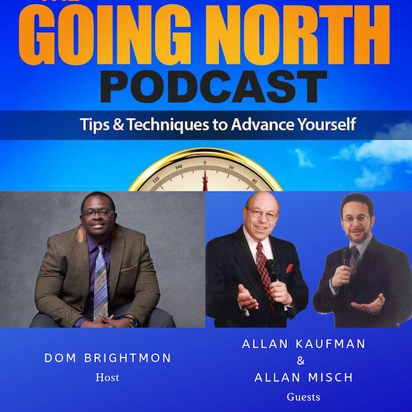 """157 - """"No Sweat Speaking"""" with Allan Kaufman & Allan Misch (@NoSweatSpeaking)"""