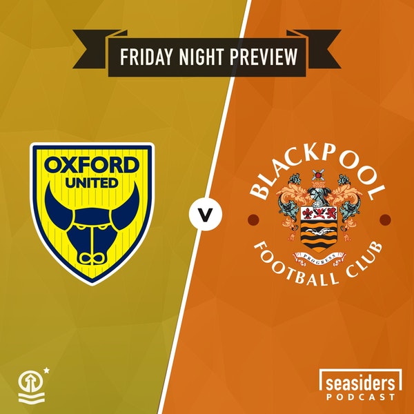 Preview : Oxford United (a)
