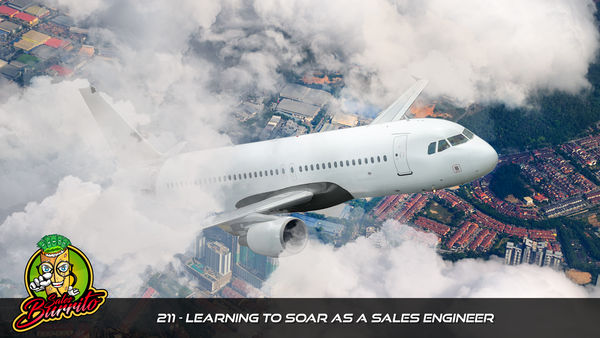 211 - Learning to Soar as a Sales Engineer
