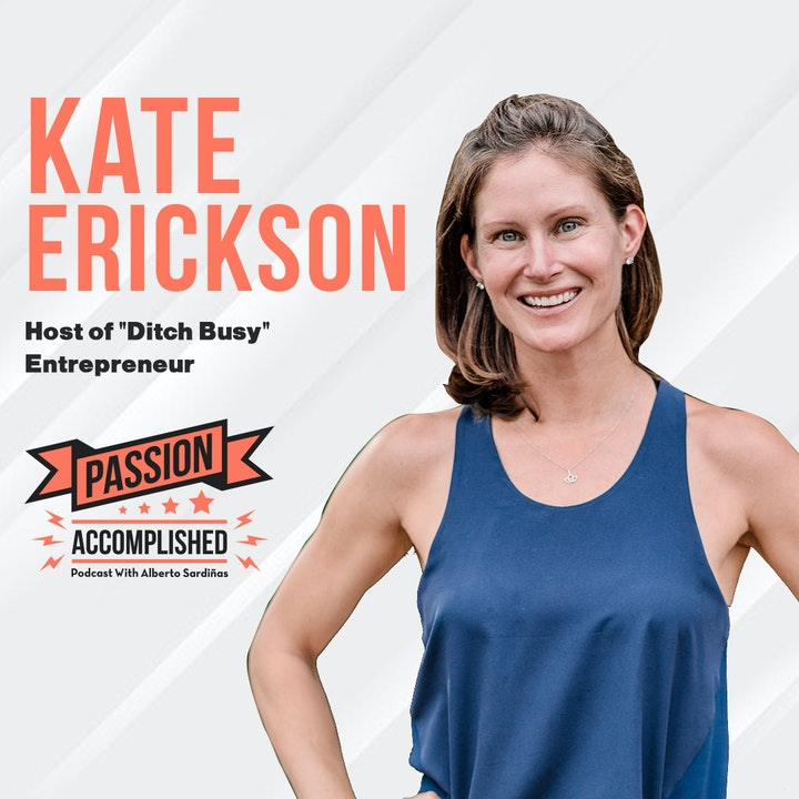 A story of vision, productivity and success with Kate Erickson