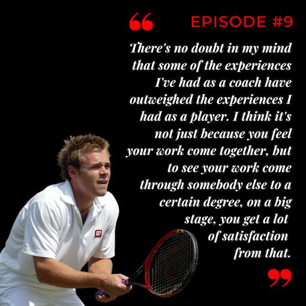 Episode 9: Coach Life on the ATP Tour with Mark Hilton