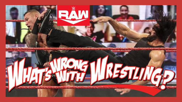 THE SCOTTISH PSYCHOPATH - WWE Raw 9/7/20 & SmackDown 9/4/20 Recap Image