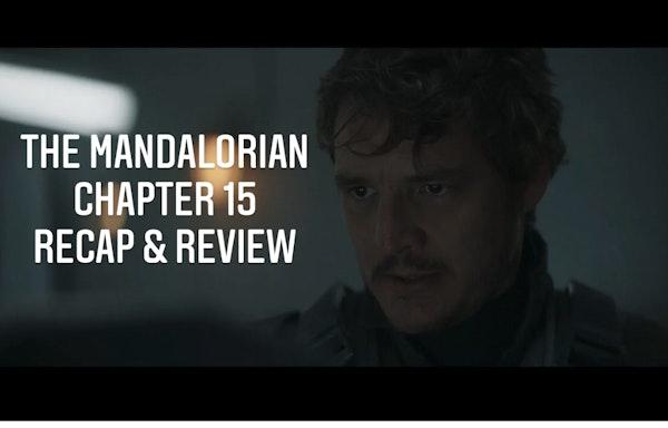 E69 The Mandalorian Chapter 15 The Believer Recap & Review Image