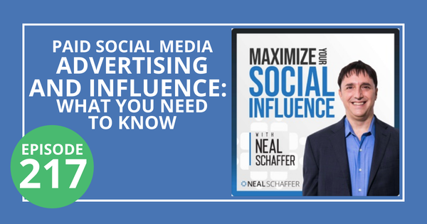 217: Paid Social Media Advertising & Influence: What You Need to Know Image