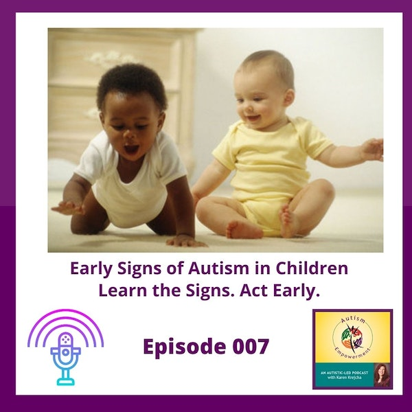 Ep. 7: Early Signs of Autism in Children - Learn the Signs. Act Early. Image
