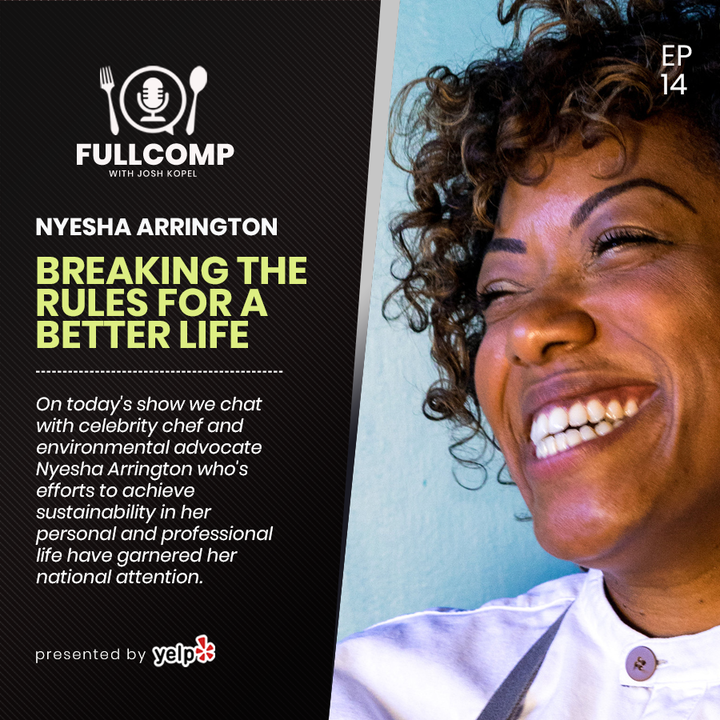 Episode image for Breaking the Rules for a Better Life: Chef Nyesha Arrington