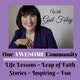 One Awesome Community: Host Gail Foley, with life lessons, stories and fun to inspire your life journey. Album Art