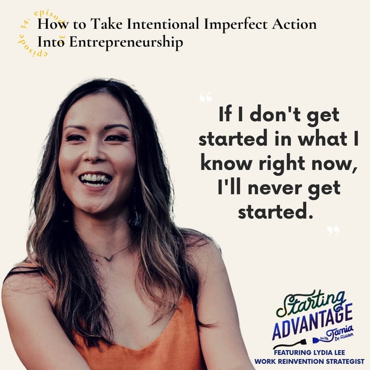 Episode image for How to Take Intentional Imperfect Action Into Entrepreneurship with Lydia Lee