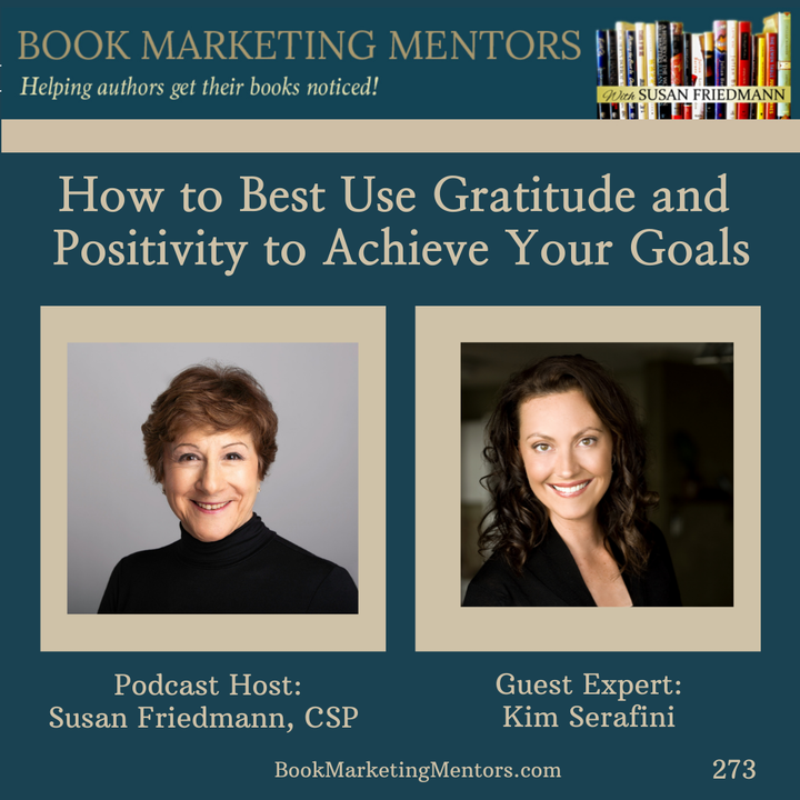 How to Best Use Gratitude and Positivity to Achieve Your Goals - BM273