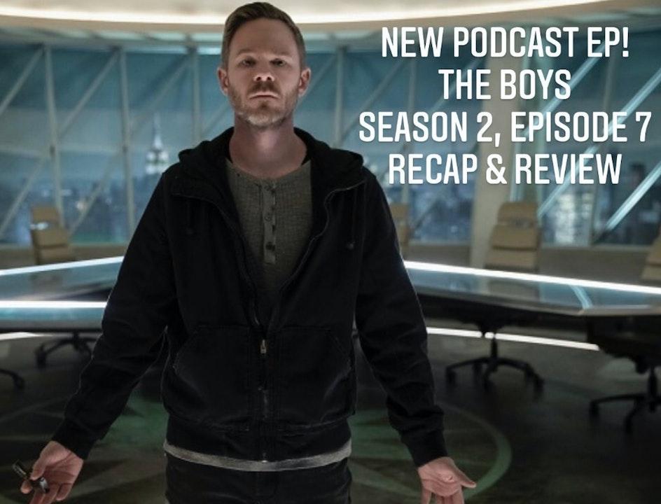 E47 The Boys Season 2 Episode 7 Recap & Review