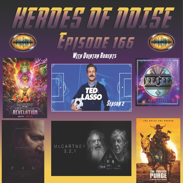 Episode 166 - Masters of the Universe: Revelation, Ted Lasso Season2, Dee Gees, Pig, The Forever Purge, and McCartney 3,2,1 Image