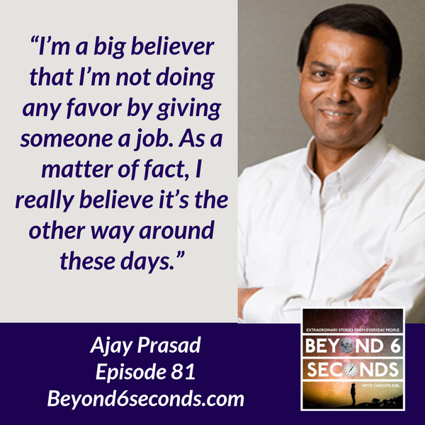 Episode 81: Ajay Prasad – Lessons in Serial Entrepreneurship Image