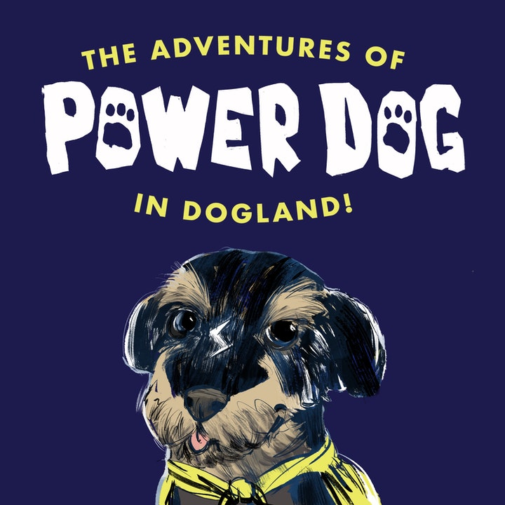 The Adventures of Power Dog in Dogland