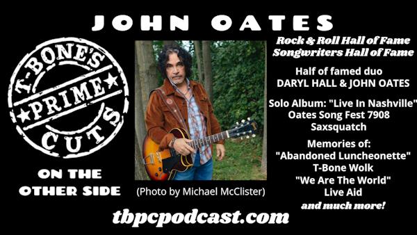 Episode #6 - John Oates