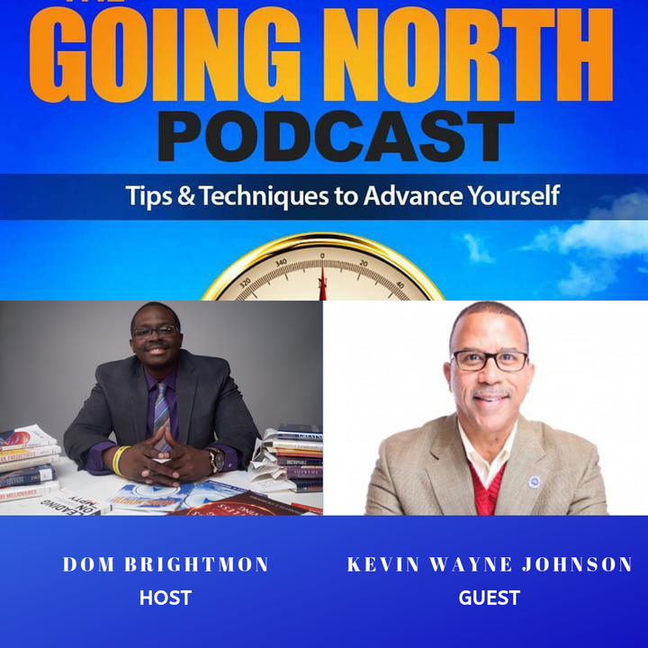 """136 - """"Leadership Development"""" with Kevin Wayne Johnson (@Writing4theLord)"""