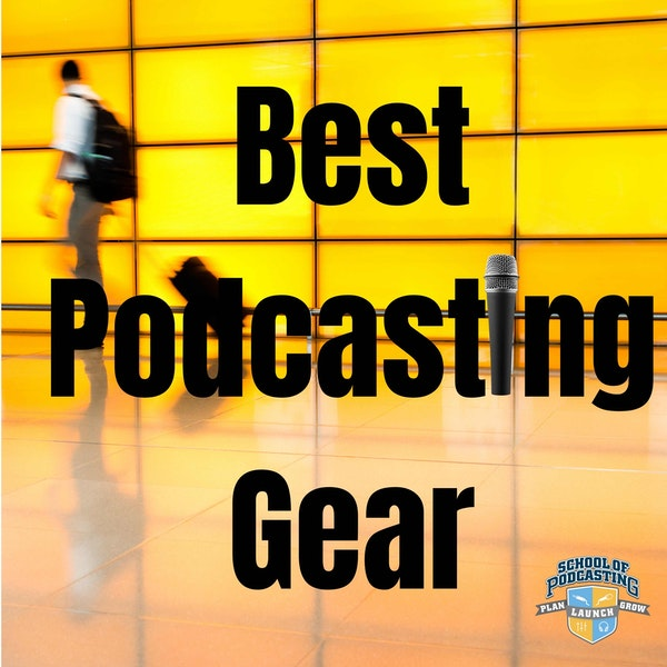 Podcast Gear for the Traveling Podcaster Who Records In-Person Interviews