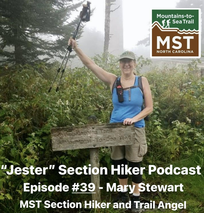 """Episode #39 - Mary """"Angel"""" Stewart (Section Hiker Mountains to Sea Trail)"""