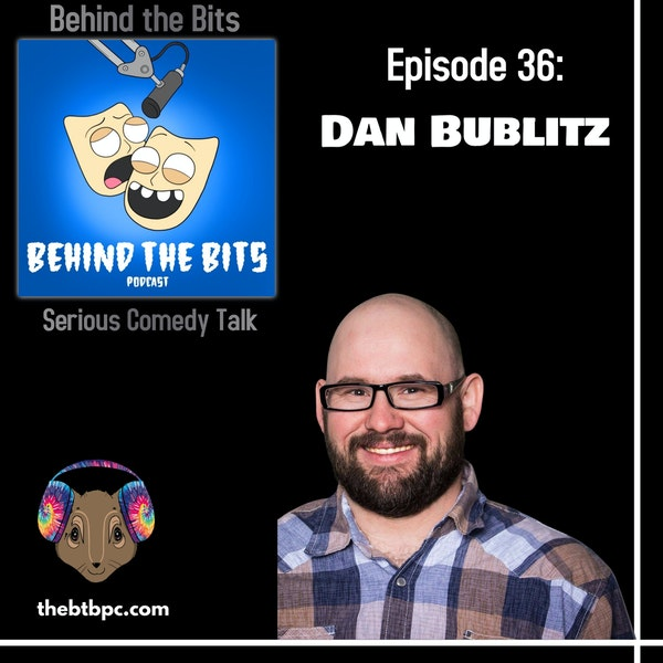 Episode 36: Dan Bublitz