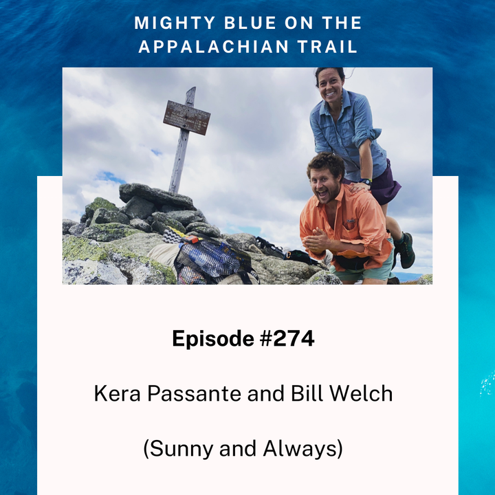 Episode #274 - Kera Passante and Bill Welch (Sunny and Always)