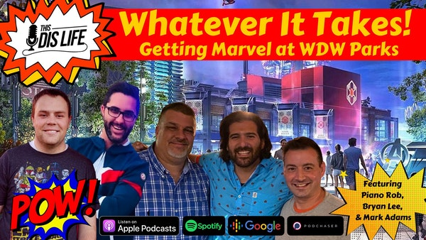 Whatever it takes! Marvel at WDW Orlando with Earth's Mightiest Weirdos