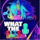 What The Flip Podcast Album Art